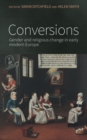 Conversions : Gender and Religious Change in Early Modern Europe - Book