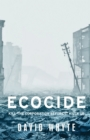 Ecocide : Kill the Corporation Before it Kills Us - Book