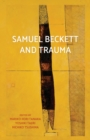 Samuel Beckett and Trauma - Book