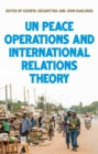 United Nations peace operations and International Relations theory - eBook