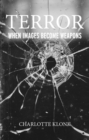 Terror : When images become weapons - eBook