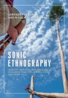 Sonic Ethnography : Identity, Heritage and Creative Research Practice in Basilicata, Southern Italy - Book