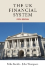 The UK financial system : Theory and practice, fifth edition - eBook