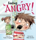 Feelings and Emotions: Feeling Angry - Book