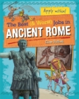 The Best and Worst Jobs: Ancient Rome - Book