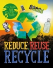 Putting the Planet First: Reduce, Reuse, Recycle - Book