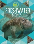 Earth's Natural Biomes: Freshwater - Book