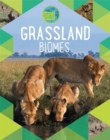 Earth's Natural Biomes: Grassland - Book