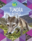 Earth's Natural Biomes: Tundra - Book