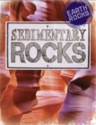Earth Rocks: Sedimentary Rocks - Book