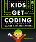 Kids Get Coding: Games and Animation - Book