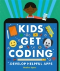Kids Get Coding: Develop Helpful Apps - Book