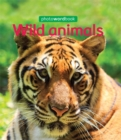 Photo Word Book: Wild Animals - Book