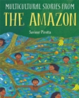 Multicultural Stories: Stories From The Amazon - Book
