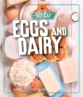 Fact Cat: Healthy Eating: Eggs and Dairy - Book