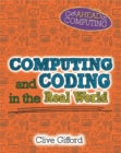 Get Ahead in Computing: Computing and Coding in the Real World - Book