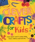 Clever Crafts For Kids - Book