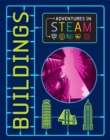 Adventures in STEAM: Buildings - Book