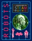 Adventures in STEAM: Robots - Book