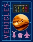 Adventures in STEAM: Vehicles - Book
