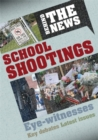 Behind the News: School Shootings - Book