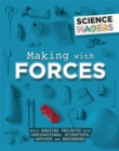 Science Makers: Making with Forces - Book