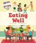 Healthy Me: Eating Well - Book