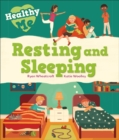 Healthy Me: Resting and Sleeping - Book