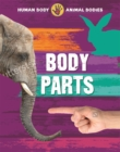 Human Body, Animal Bodies: Body Parts - Book