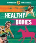 Human Body, Animal Bodies: Healthy Bodies - Book