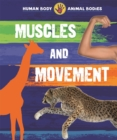 Human Body, Animal Bodies: Muscles and Movement - Book