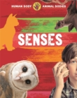 Human Body, Animal Bodies: Senses - Book