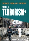 Who? What? Why?: What is Terrorism? - Book