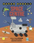 Maker Models: Space Centre - Book