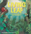 Plant Life: Living Leaf : The Story of How Plants Grow and Survive - Book