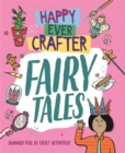 Happy Ever Crafter: Fairy Tales - Book