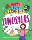 Happy Ever Crafter: Dinosaurs - Book