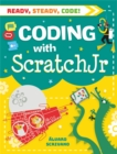 Ready, Steady, Code!: Coding with Scratch Jr - Book