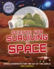 Space Science: STEM in Space: Science for Surviving in Space - Book