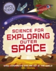 Space Science: STEM in Space: Science for Exploring Outer Space - Book