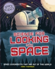 Space Science: STEM in Space: Science for Looking Into Space - Book