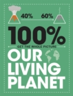 100% Get the Whole Picture: Our Living Planet - Book