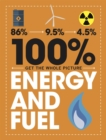 100% Get the Whole Picture: Energy and Fuel - Book