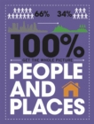 100% Get the Whole Picture: People and Places - Book