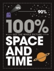 100% Get the Whole Picture: Space and Time - Book