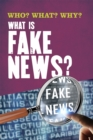 Who? What? Why?: What Is Fake News? - Book
