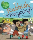 Good to be Green: Rubbish or Recycling? - Book