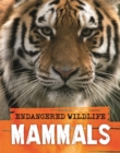 Endangered Wildlife: Rescuing Mammals - Book
