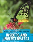Endangered Wildlife: Rescuing Insects and Invertebrates - Book