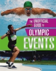 The Unofficial Guide to the Olympic Games: Events - Book